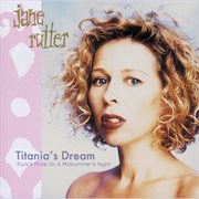Titania's Dream (puck's Flute on A Midsummer's Night)