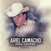 Ariel Camacho Para Siempre