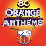 80 orange anthems cover image
