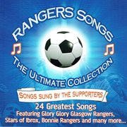 The ultimate collection: rangers supporters songs cover image