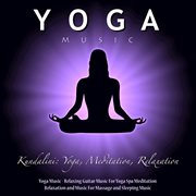 Yoga Music - Relaxing Guitar Music for Yoga Spa Meditation Relaxation and Music for Massage and S