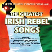 The greatest irish rebel songs cover image