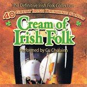 Cream of irish folk cover image