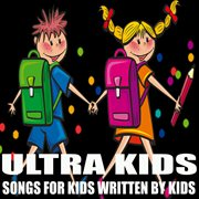 Songs for Kids Written by Kids