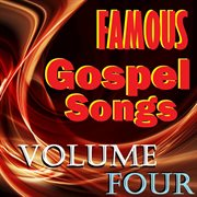 Famous gospel songs, vol. 4 cover image