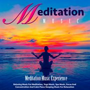 Meditation Music: Relaxing Music for Meditation, Yoga Music and Spa