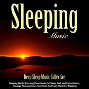 Sleeping Music: Relaxing Piano Music for Sleep