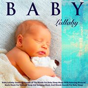 Baby Lullaby: Soothing Sounds of the Womb for Baby