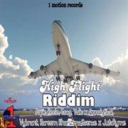 High Flight Riddim