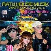 Ratu house musik anti galau, vol. 2