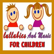 Lullabies and music for children cover image