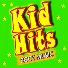 Cover image for Kid Hits Rock Music