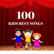 100 kids best songs cover image
