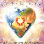Love is the greatest! cover image