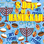 8 Days of Hanukkah