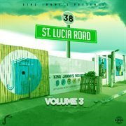 King Jammys: 38 St Lucia Road, Vol. 3