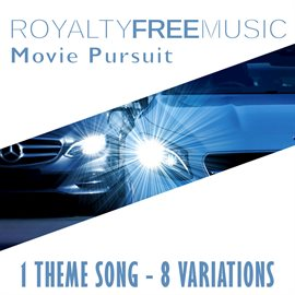 Royalty Free Music: Movie Pursuit (1 Theme Song - 8