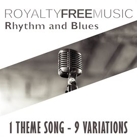 Cover image for Royalty Free Music: Rhythm and Blues (1 Theme Song - 9 Variations)
