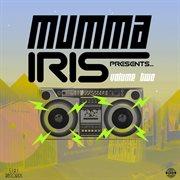 Mumma Iris Presents, Vol. 2