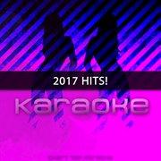 Karaoke: 2017 Hits!