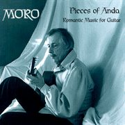 Pieces of Anda : a collection of romantic music for guitar cover image