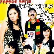 Parade artis jawa timur versi house