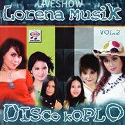 Lorena musik disco koplo, vol. 2