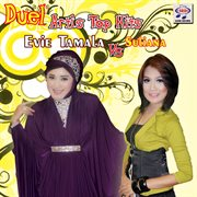Duel artis top hits evie tamala vs. suliana