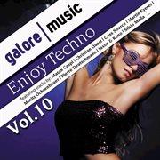 Enjoy ! techno, vol. 10 cover image