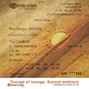 Tounge of Lounge - Sunset Ambient (compiled by Voice of All)