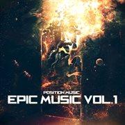 Position Music Epic Music, Vol. 1