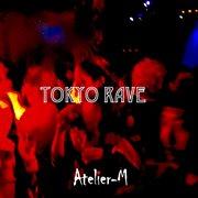 Tokyo Rave