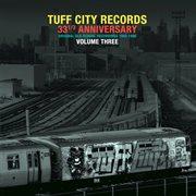 Tuff City Records: Original Old School Recordings, Vol. 3