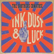 Ink, Dust & Luck