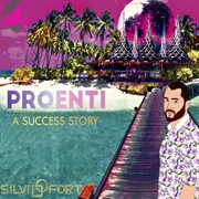 Proenti a success story cover image