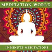 10 Minute Meditations