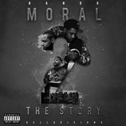 Moral 2 the story cover image