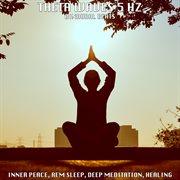 Binaural Beats: Theta Waves 5 Hz - Inner Peace, Rem Sleep, Deep Meditation, Healing