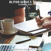 Binaural Beats: Alpha Waves 10 Hz - Focus, Learning, Creativity, Flow State