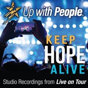 Keep hope alive (studio recordings from live on tour) cover image