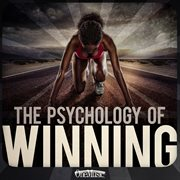 The psychology of winning cover image