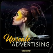 Upscale advertising cover image