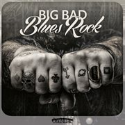 Big bad blues rock cover image