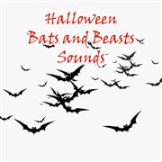 Halloween bats and beasts sounds cover image