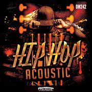 Hip hop acoustic cover image