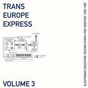 Trans europe express, vol. 3 cover image