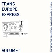 Trans europe express, vol. 1 cover image