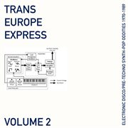 Trans europe express, vol. 2 cover image