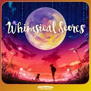 Whimsical scores cover image