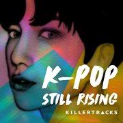 K-pop: still rising